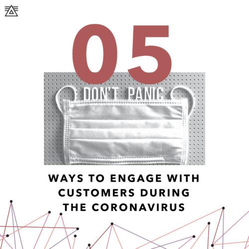 Ways to engage customers during the coronavirus